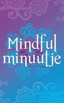 Mindful minuutje