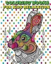 Coloring Books for Kids Relaxation