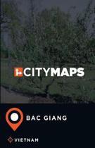 City Maps Bac Giang Vietnam