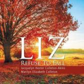 Liz Refuse to Fall