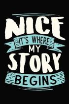 Nice It's where my story begins