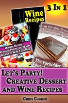 Let's Party: Creative Dessert and Wine Recipes