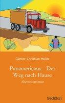 Panamericana - Der Weg nach Hause