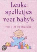 Leuke Spelletjes Voor Baby'S Van 1 Tot 12 Maanden