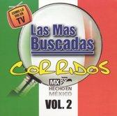 Las Mas Buscadas: Corridos, Vol. 2