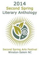 2014 Second Spring Literary Anthology
