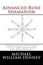 Advanced Rune Shamanism