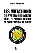 Les mutations du système éducatif dans les pays du Conseil de coopération du Golfe