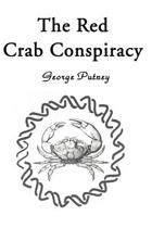 The Red Crab Conspiracy