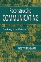 Reconstructing Communicating