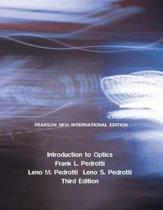 Introduction to Optics: Pearson  International Edition