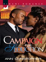 Campaign for Seduction (Mills & Boon Kimani) (Warner Family & Friends - Secrets and Lies - Book 3)