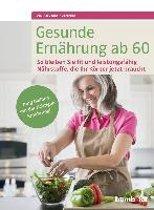 Gesunde Ernährung ab 60