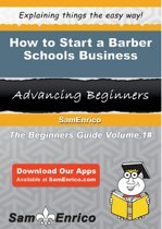 How to Start a Barber Schools Business