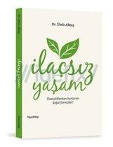 Ilacsiz Yasam