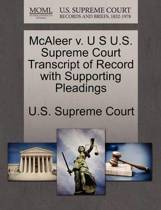 McAleer V. U S U.S. Supreme Court Transcript of Record with Supporting Pleadings