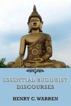Essential Buddhist Discourses