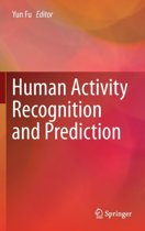Human Activity Recognition and Prediction