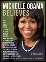 Boekomslag van 'Michelle Obama Believes - Michelle Obama Quotes And Believes'
