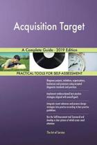 Acquisition Target a Complete Guide - 2019 Edition