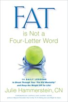 Fat Is Not a Four-Letter Word
