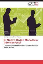 El Nuevo Orden Monetario Internacional