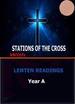 Stations of the Cross: with Lenten Readings Year A