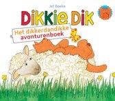Dikkie Dik - Het dikkerdandikke avonturenboek