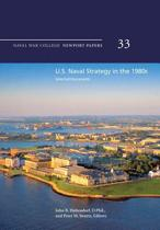 U.S. Naval Strategy in the 1980s