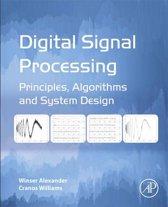 Digital Signal Processing: Principles, Algorithms and System Design
