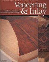 Woodworker's Guide to Veneering & Inlay (SC)