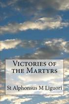 Victories of the Martyrs