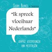 Ik spreek vloeibaar Nederlands