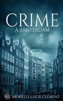 Crime a Amsterdam