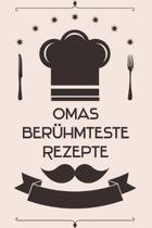 Omas ber�hmteste Rezepte: Kochbuch Rezepte-Buch liniert DinA 5, um eigene Rezepte und Lieblings-Gerichte zu notieren f�r K�chinnen und K�che