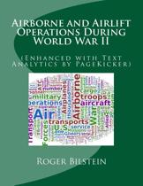 Airlift and Airborne Operations During World War II