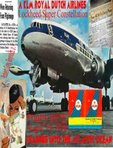 Flight 607E A KLM Royal Dutch Airlines Lockheed Super Constellation Crashes Into The Atlantic Ocean August 14, 1958