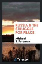 Russia & the Struggle for Peace