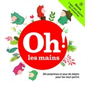 Oh ! Les Mains / 20 Comptines