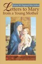 Letters to Mary from a Young Mother