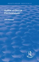 Revival: Outline of Clinical Psychoanalysis (1934)