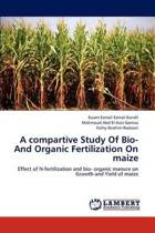 A Compartive Study of Bio- And Organic Fertilization on Maize
