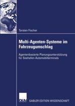 Multi-Agenten-Systeme im Fahrzeugumschlag
