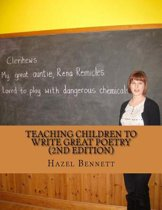 Teaching Children to Write Great Poetry (2nd Edition)