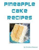 Pineapple Cake Recipes