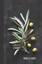 Olives & Leaves