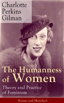 The Humanness of Women: Theory and Practice of Feminism (Essays and Sketches)