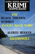 Krimi Doppelband #28 - Flucht nach vorn/Killerpfeile