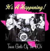 It'S A Happening! 60'S Texas Girls