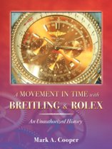 A Movement in Time with Breitling & Rolex